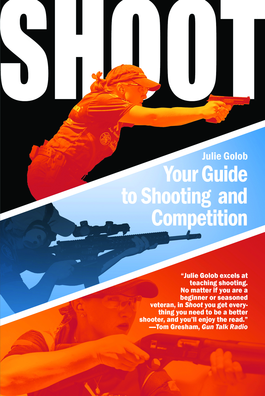 Get on target with Julie's book SHOOT: Your Guide to Shooting and Competition.