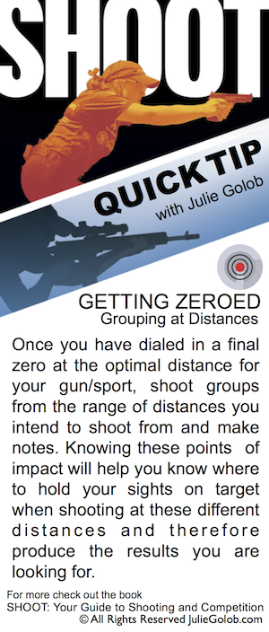 SHOOTing Tip - Getting Zeroed & Grouping at Distances