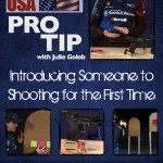 ShootingUSA JulieG Pro Tip - New Shooters