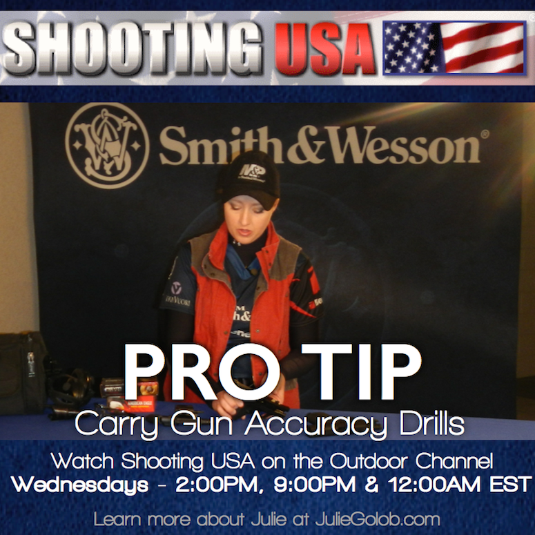 ShootingUSA_Julie_Golob_Carry_Gun_Accuracy_ProTip