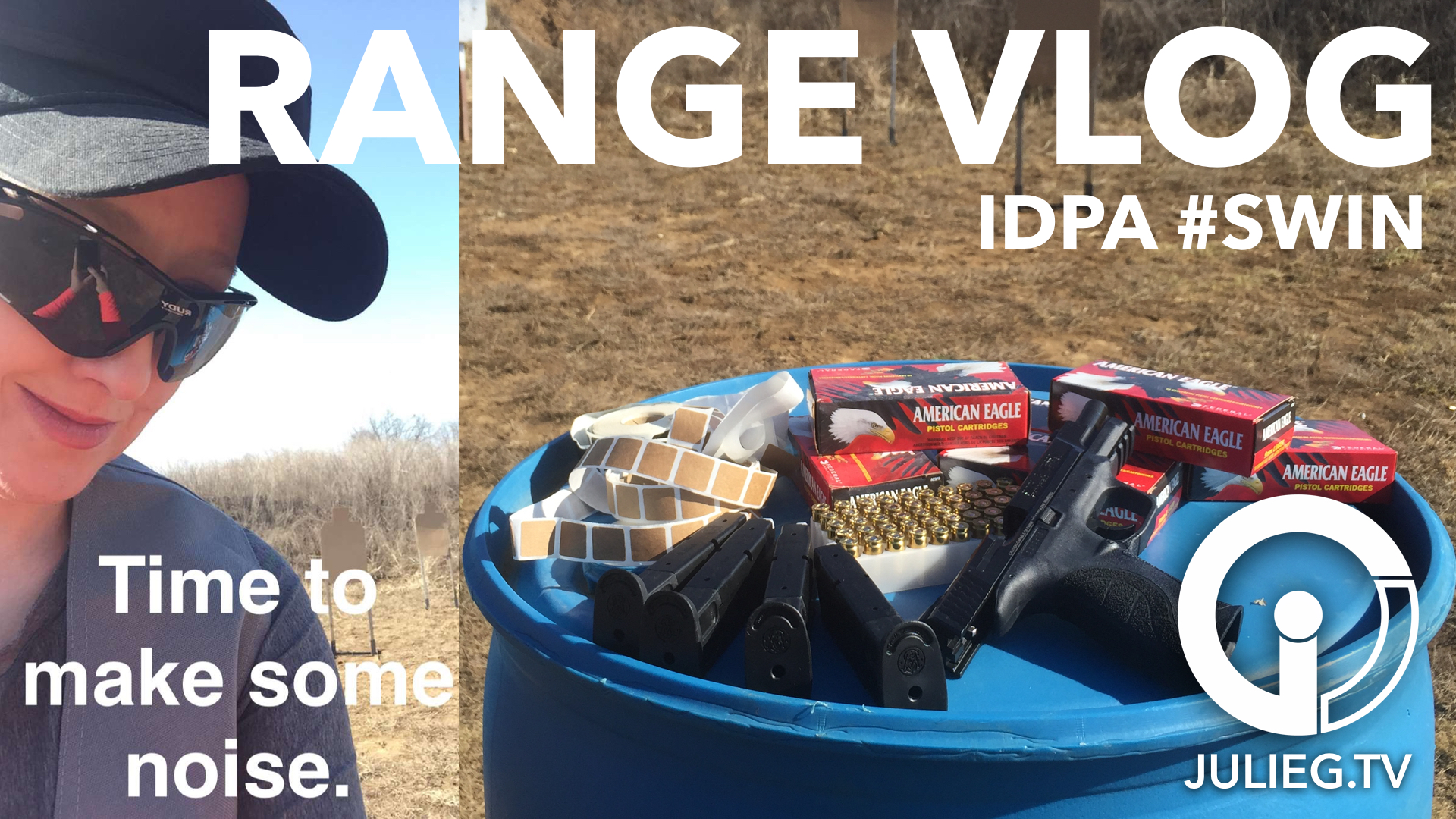 I have sore thumbs… Range Vlog & Log #SWIN #IDPA #Video | JulieG.TV