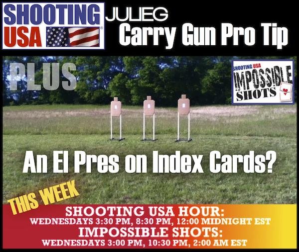 Shooting USA-Carry Gun Tip plus El Pres Impossible Shot
