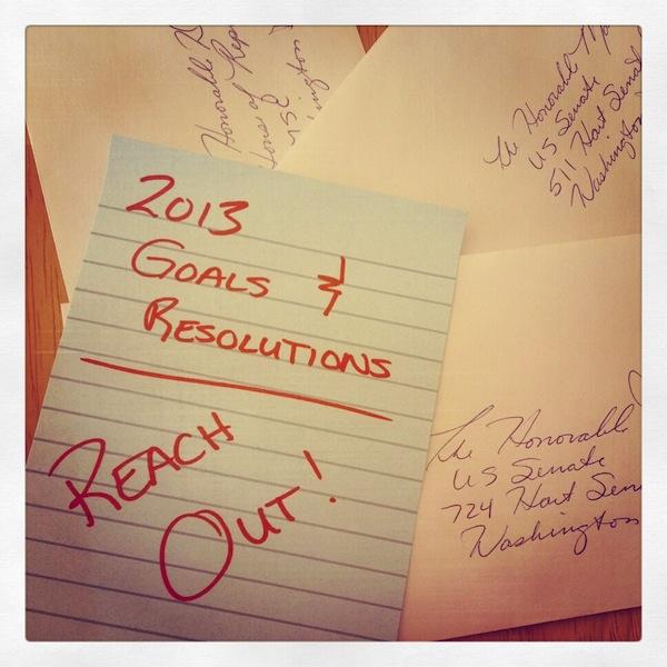 2013 Goals - REACH OUT