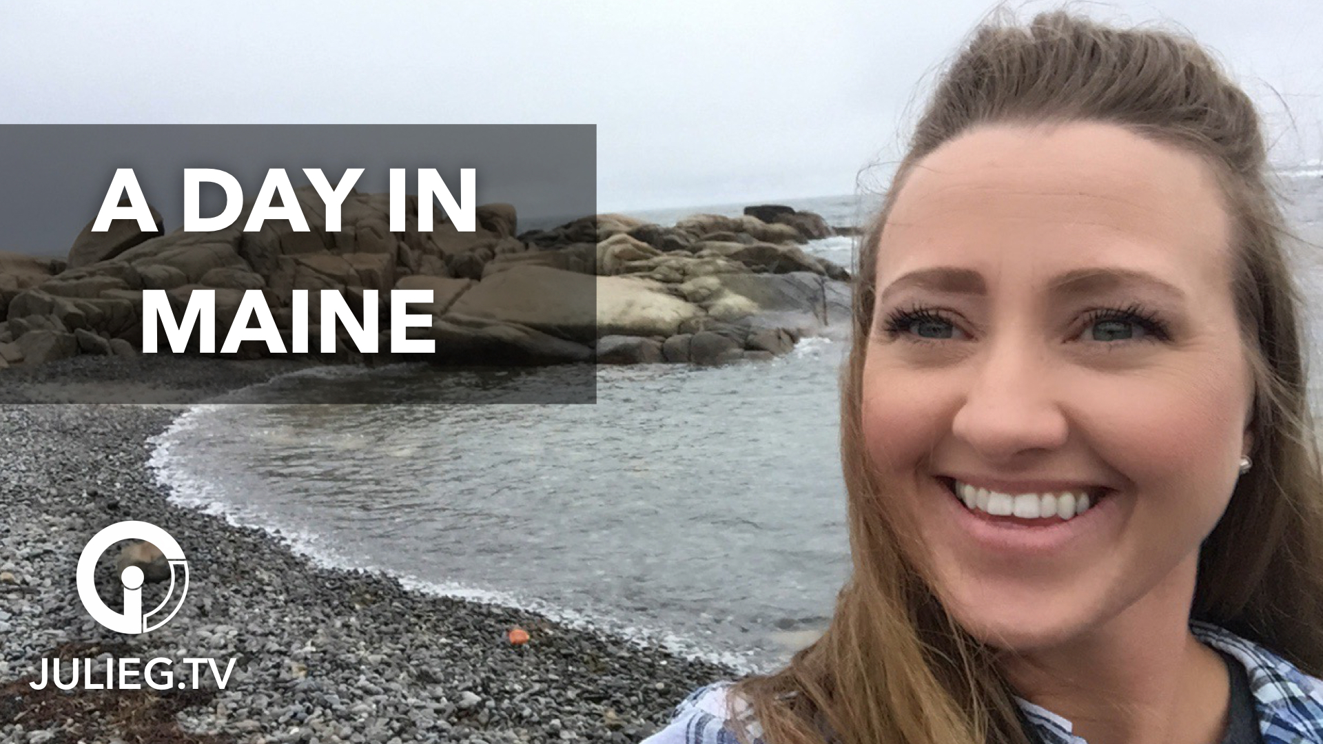 Sightseeing in Maine - JulieG.TV