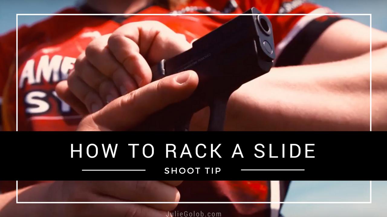 Julie Golob SHOOT Tip Rack a Slide
