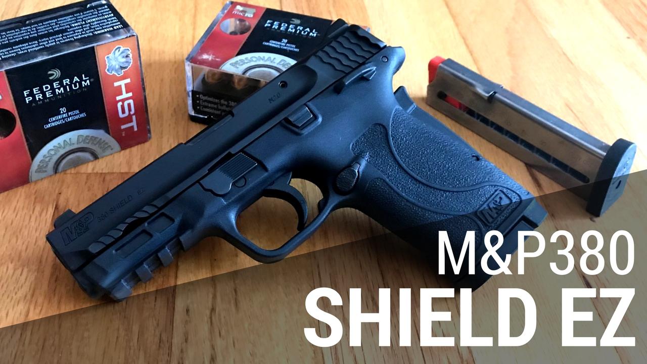 The NEW S&W M&P Shield! The M&P380 Shield EZ