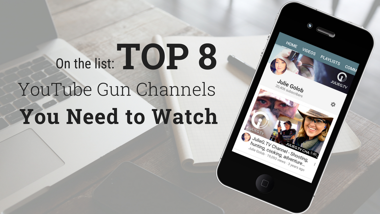 On the List: Top 8 YouTube Shooting Channels | Julie Golob